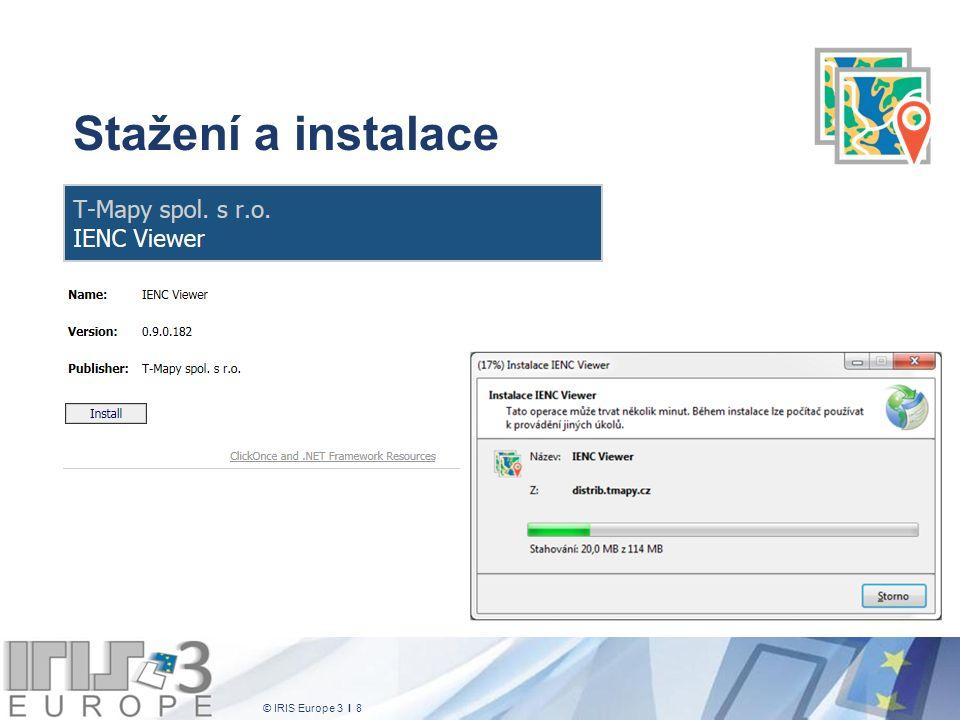 © IRIS Europe 3 I 9 Aktualizace Ověření existence aktuální verze probíhá automaticky, při spuštění aplikace.
