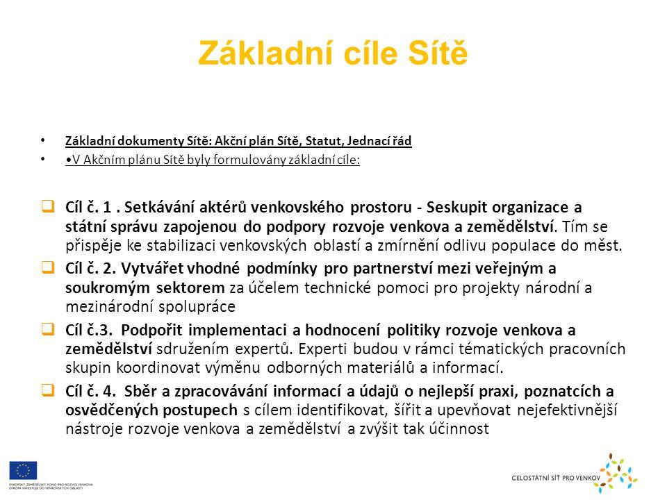 Základní cíle Sítě  Cíl č.5.