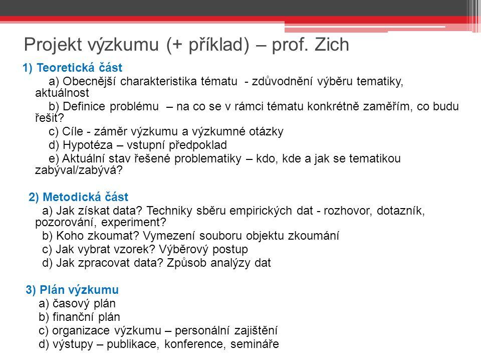 Projekt výzkumu (+ příklad) – prof.