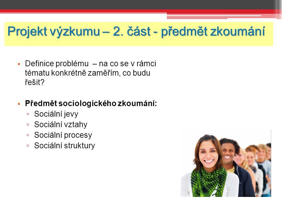 Projekt výzkumu – 2.