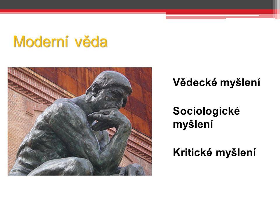 Sociologické myšlení Schopnost badatele odhlédnout od individuálního a vnímat sociální podstatu Objektivita (neutralita, nadhled) Interpretovat jevy jako obecné (i když jsou nositely jednotlivci) Vztah jevů ke kontextům ekonomiky, historie, kultury, náboženství, psychologie atp.