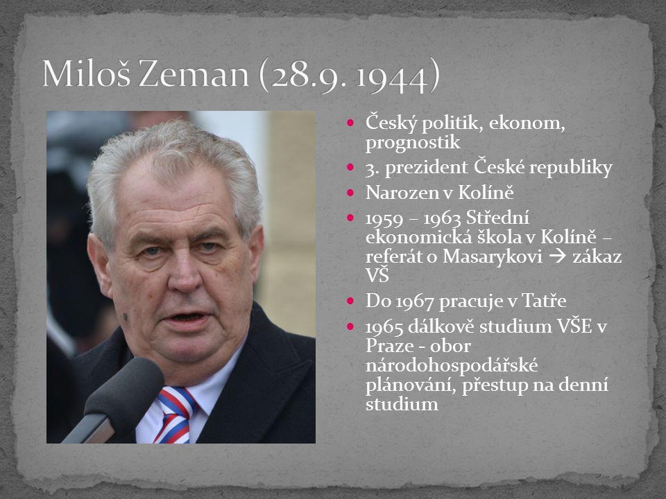 Český politik, ekonom, prognostik 3.