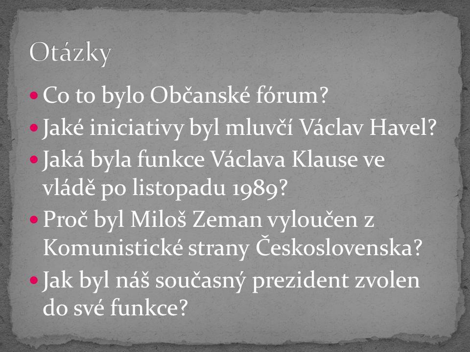 Co to bylo Občanské fórum. Jaké iniciativy byl mluvčí Václav Havel.