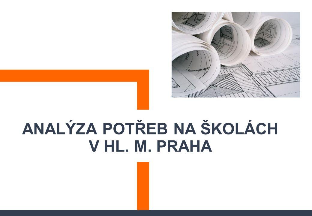 ANALÝZA POTŘEB NA ŠKOLÁCH V HL. M. PRAHA