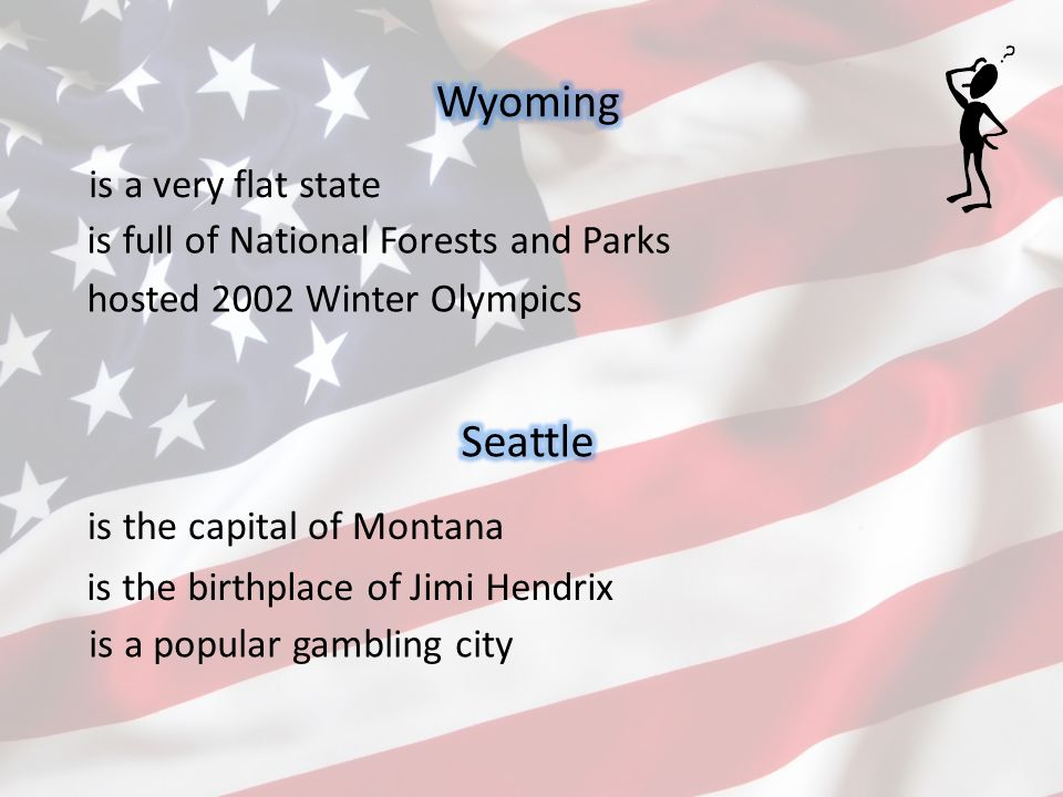 is a very flat state hosted 2002 Winter Olympics is full of National Forests and Parks is the capital of Montana is a popular gambling city is the bir