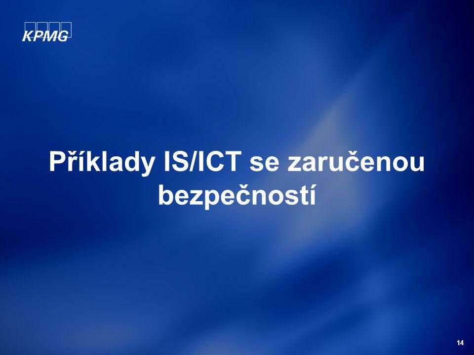 14 Příklady IS/ICT se zaručenou bezpečností
