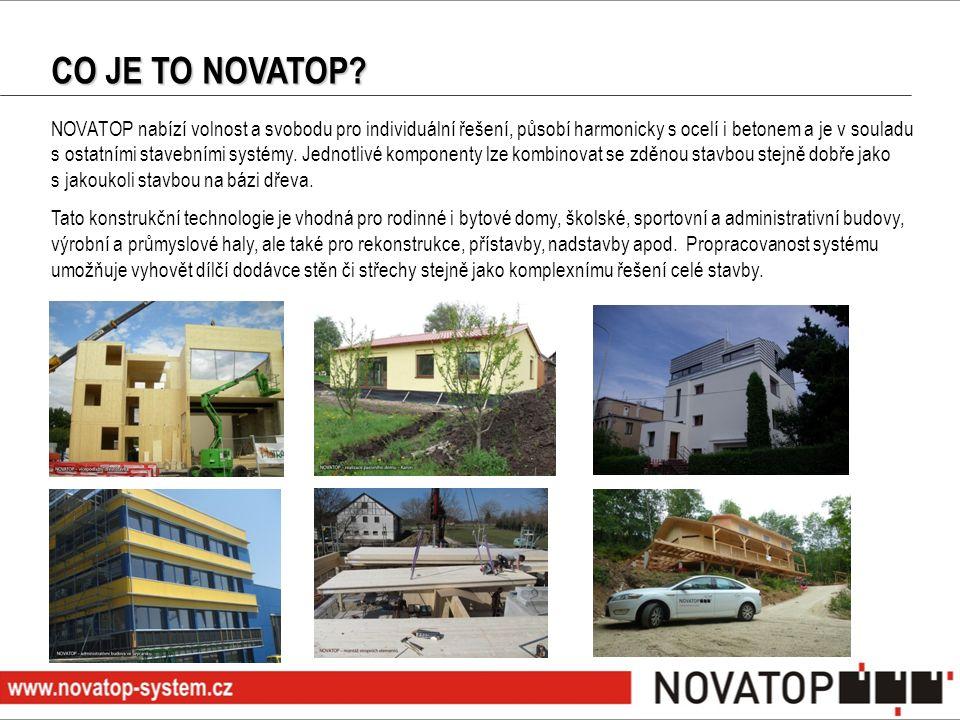 NOVATOP nabízí volnost a svobodu pro individuální řešení, působí harmonicky s ocelí i betonem a je v souladu s ostatními stavebními systémy. Jednotliv