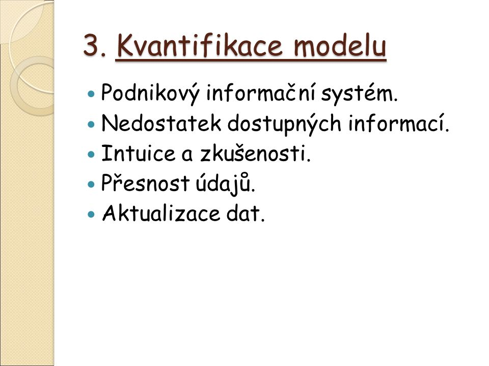 3. Kvantifikace modelu Podnikový informační systém.