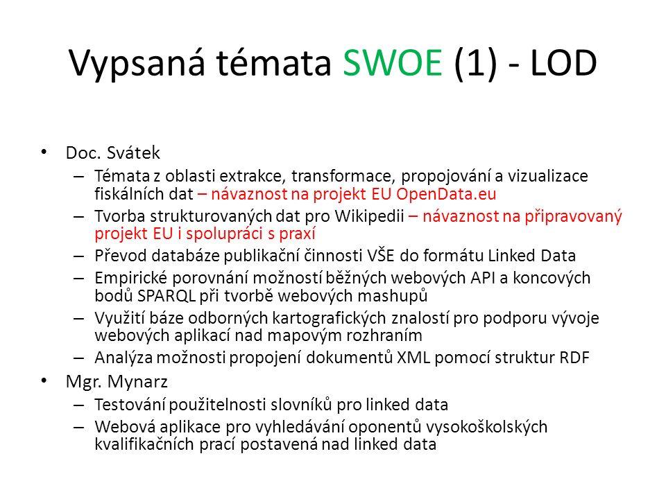 Vypsaná témata SWOE (1) - LOD Doc. Svátek – Témata z oblasti extrakce, transformace, propojování a vizualizace fiskálních dat – návaznost na projekt E