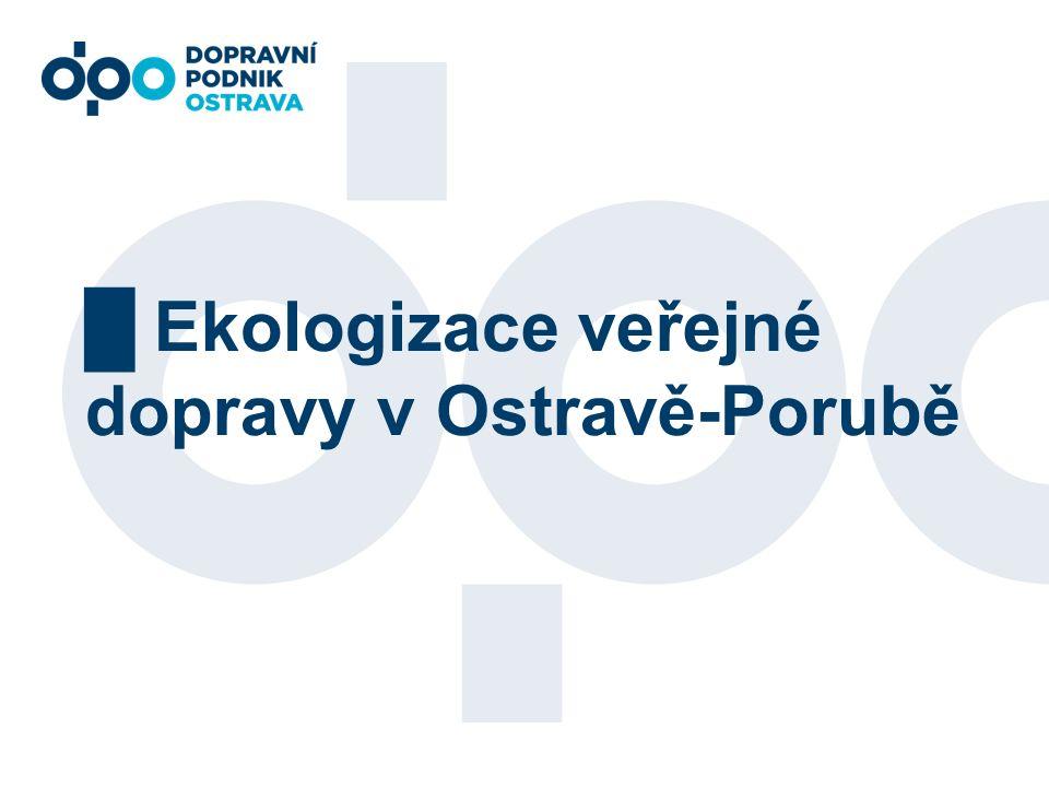 █ Ekologizace veřejné dopravy v Ostravě-Porubě