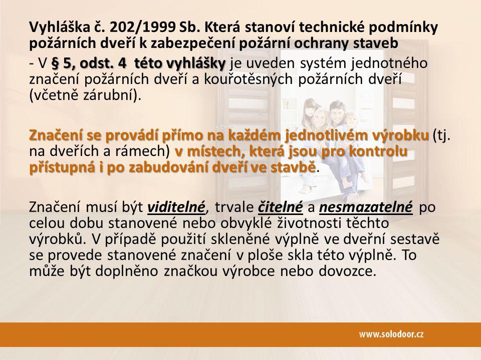 Vyhláška č. 202/1999 Sb.