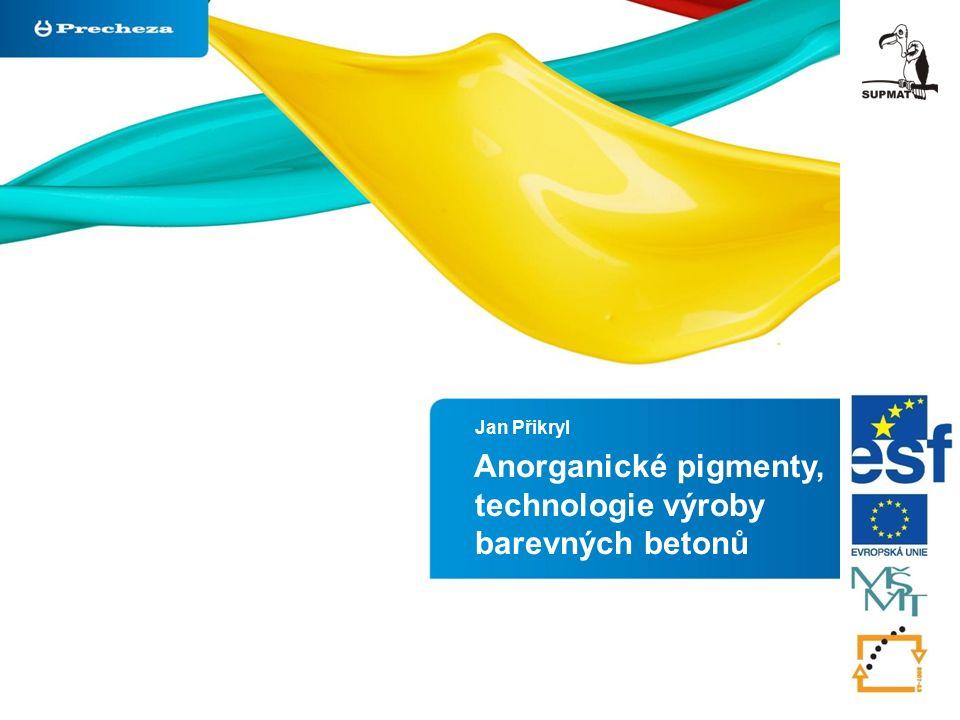 Jan Přikryl Anorganické pigmenty, technologie výroby barevných betonů
