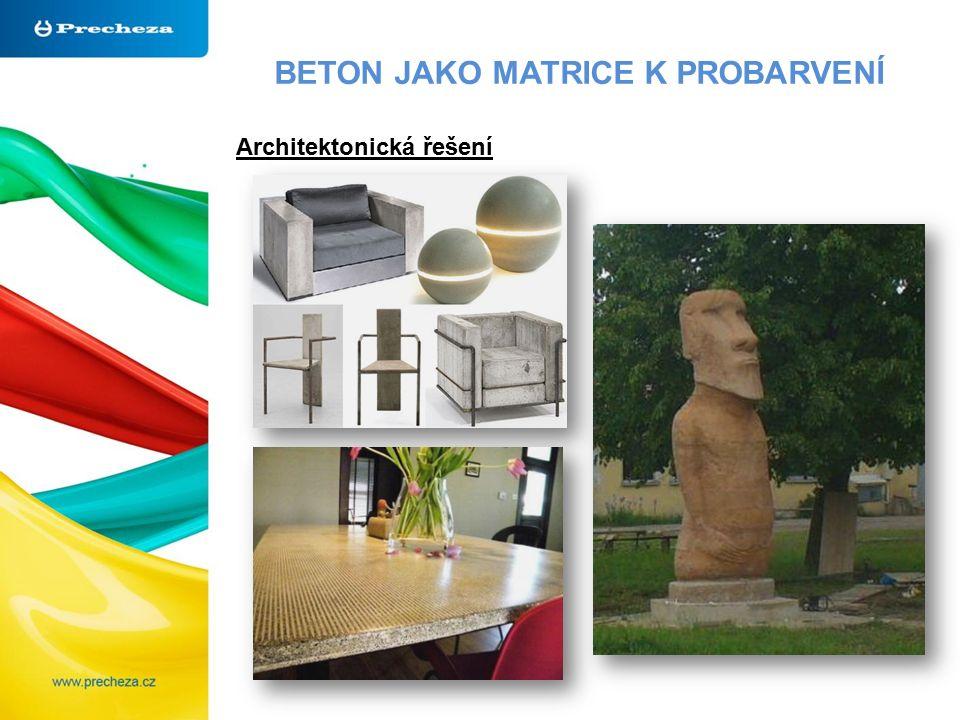 BETON JAKO MATRICE K PROBARVENÍ Architektonická řešení