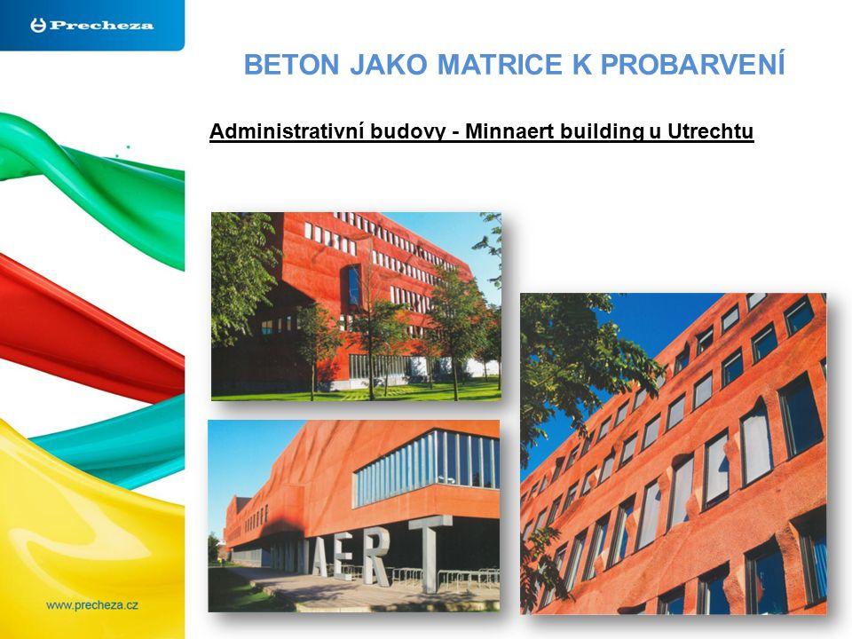 BETON JAKO MATRICE K PROBARVENÍ Administrativní budovy - Minnaert building u Utrechtu