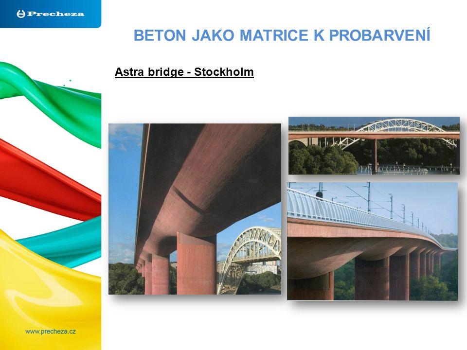 BETON JAKO MATRICE K PROBARVENÍ Astra bridge - Stockholm