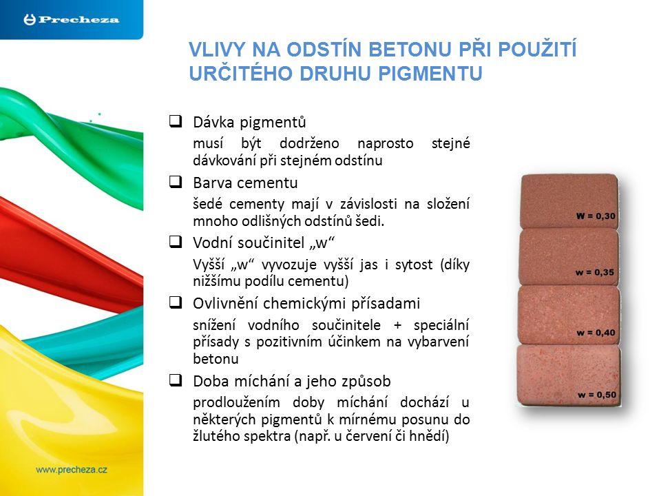VLIVY NA ODSTÍN BETONU PŘI POUŽITÍ URČITÉHO DRUHU PIGMENTU  Dávka pigmentů musí být dodrženo naprosto stejné dávkování při stejném odstínu  Barva ce