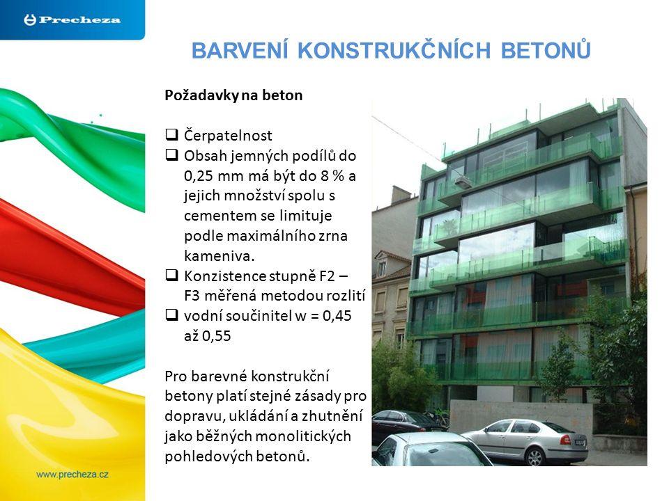BARVENÍ KONSTRUKČNÍCH BETONŮ Požadavky na beton  Čerpatelnost  Obsah jemných podílů do 0,25 mm má být do 8 % a jejich množství spolu s cementem se l