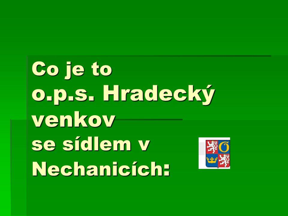 Co je to o.p.s. Hradecký venkov se sídlem v Nechanicích :