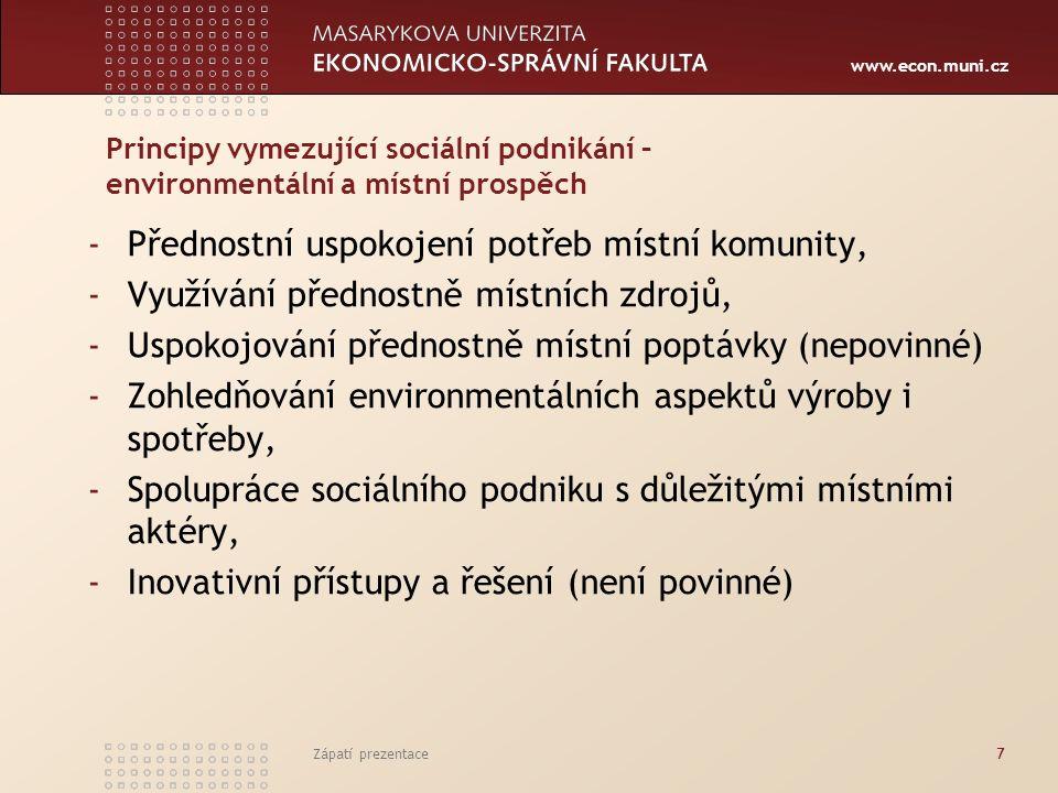 www.econ.muni.cz Evropská výzkumná společnost EMES Mezinárodní centrum pro výzkum a informace o veřejné, sociální a družstevní ekonomie CIRIEC – vznik 1947, zastoupení i mimoevropské země Evropský hospodářský a sociální výbor EHSV (odborné poradenství orgánům EU) EURICSE – European Research Institute on Cooperative and Social Enterprises (podpora rozvoje znalostí a inovací pro sociální podniky) SEE – Social Economy Europe (pořádání seminářů, informace o aktualitách, výzvách) Zápatí prezentace8 Zahraniční institucionální výzkum sociální ekonomiky - podnikání