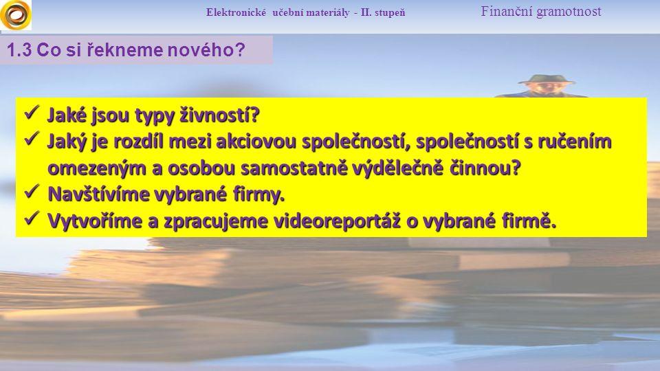 Elektronické učební materiály - II.stupeň Finanční gramotnost 1.4 OSVČ, s.r.o., a.s.