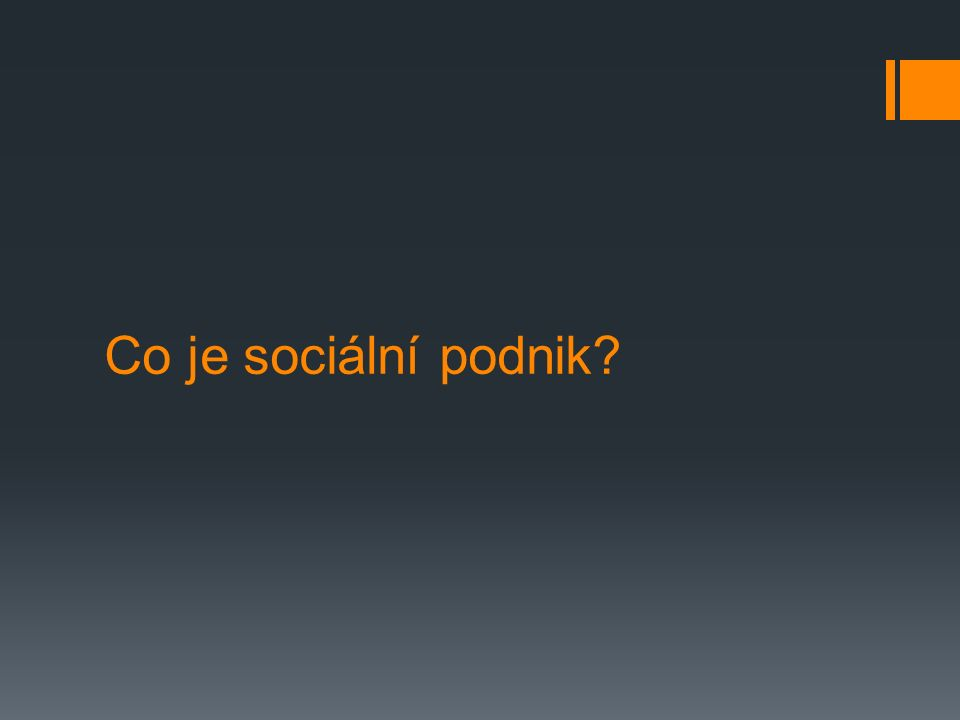 Co je sociální podnik?