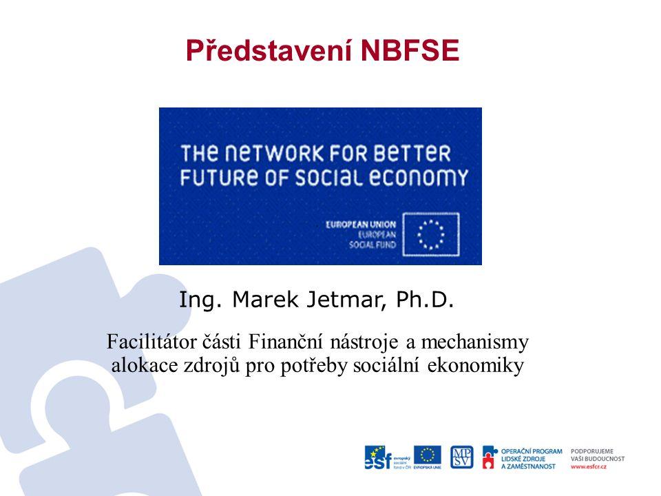Představení NBFSE Ing. Marek Jetmar, Ph.D.