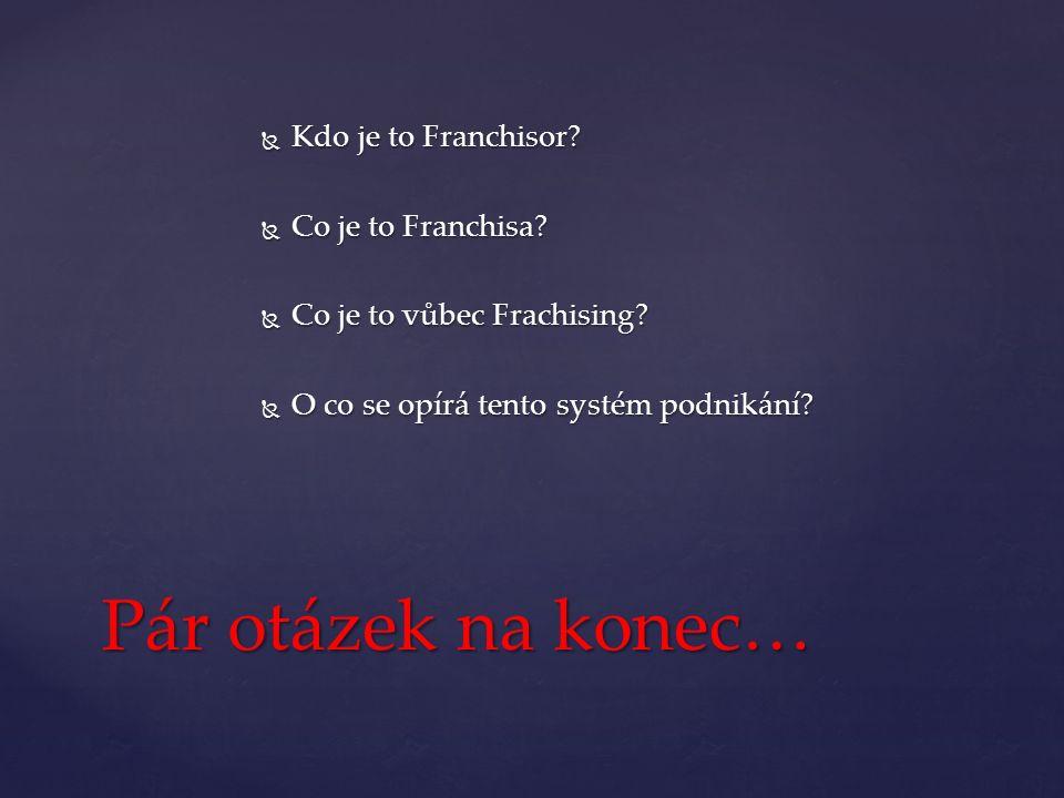  Přednáška Aleše Tulpy  Řezníčková Martina, Franchising.