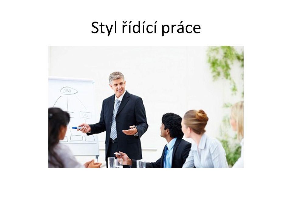 Autokratický styl řízení Demokratický styl řízení (partnerský) Liberální styl řízení Byrokratický styl řízení Kompromisní styl řízení Týmový (kooperativní) styl řízení Lhostejný styl řízení