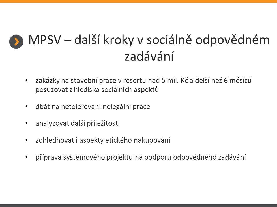 MPSV – další kroky v sociálně odpovědném zadávání zakázky na stavební práce v resortu nad 5 mil.