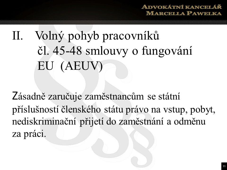 11 II. Volný pohyb pracovníků čl.