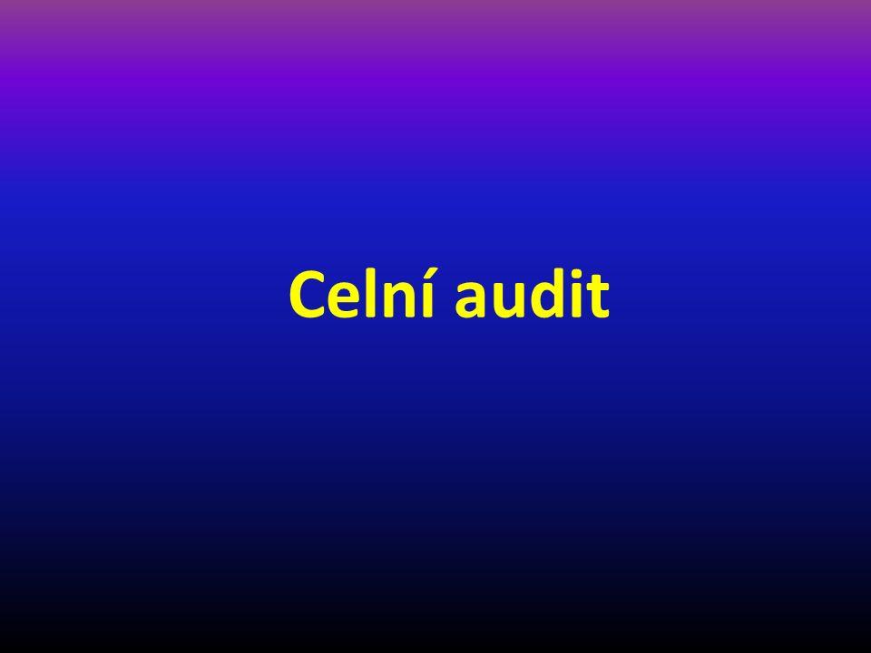 Není právními předpisy EU plně definován Pojem celní audit je použit pouze 2x v prováděcím nařízení k celnímu kodexu, není nijak podrobně definován čl.