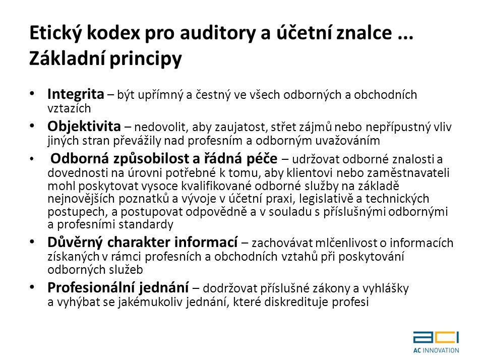 Etický kodex pro auditory a účetní znalce...