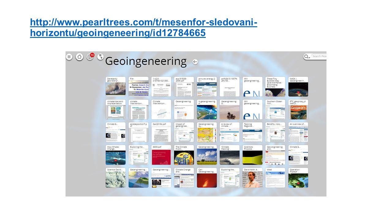 http://www.pearltrees.com/t/mesenfor-sledovani- horizontu/geoingeneering/id12784665