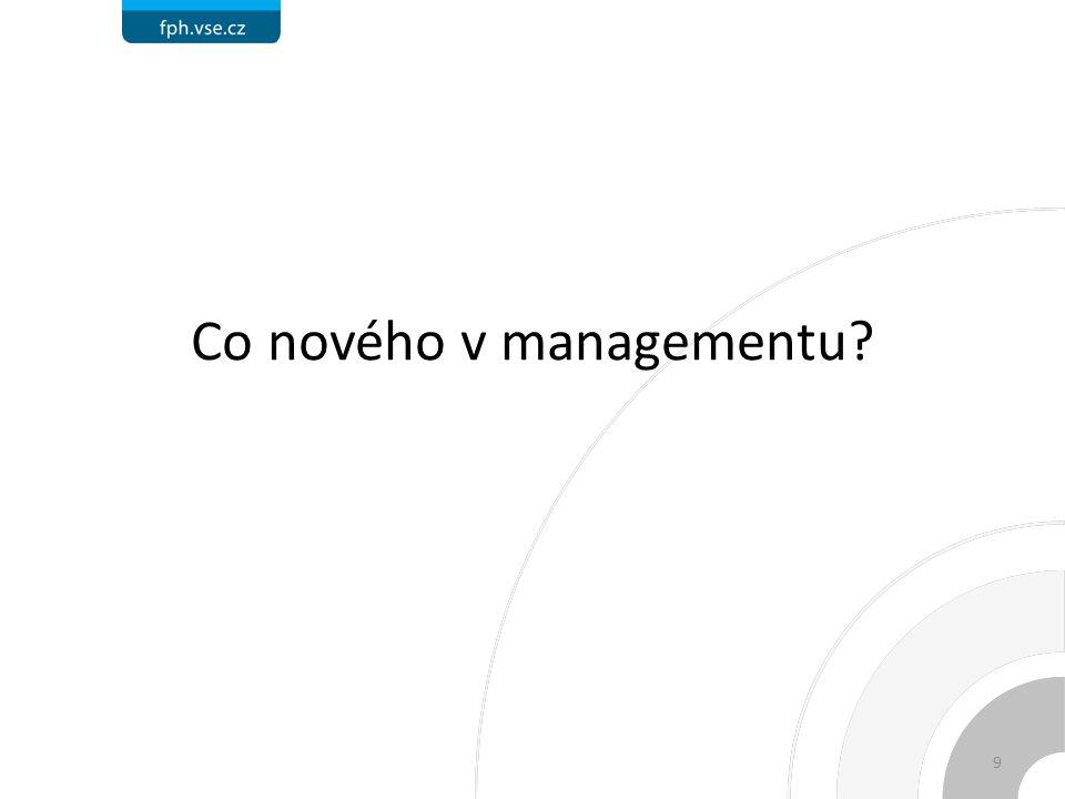 Co nového v managementu 9