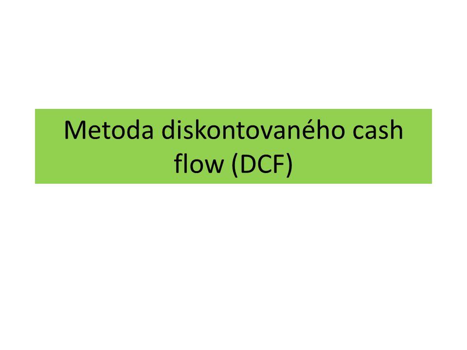 Metoda diskontovaného cash flow (DCF)