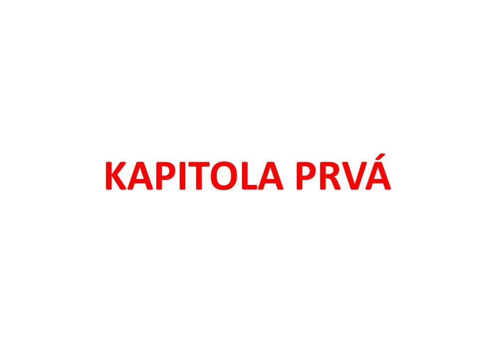 KAPITOLA PRVÁ
