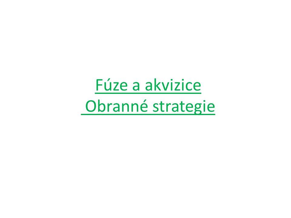 Fúze a akvizice Obranné strategie