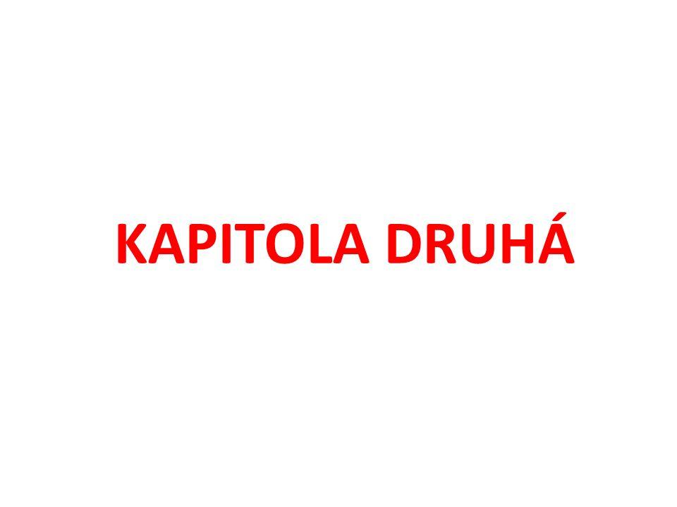 KAPITOLA DRUHÁ