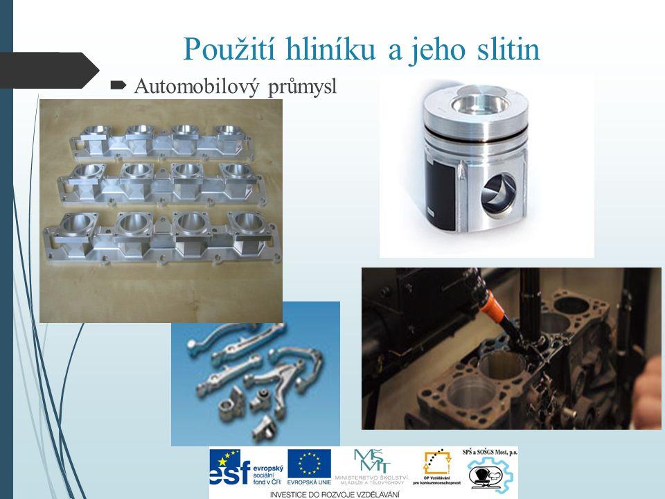 Použití hliníku a jeho slitin  Automobilový průmysl