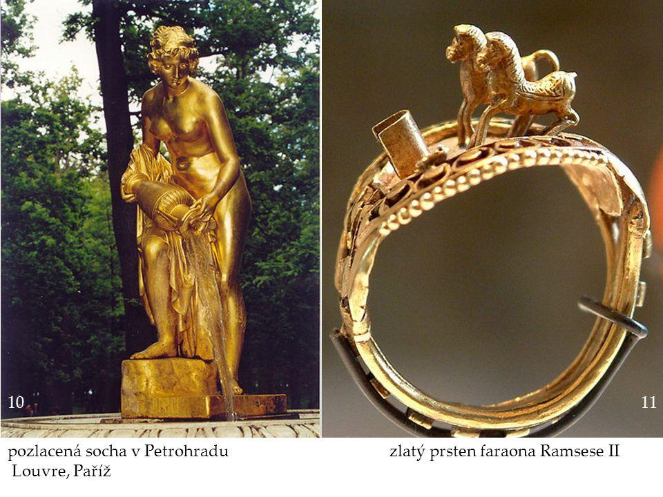 Gymnázium a Jazyková škola s právem státní jazykové zkoušky Svitavy 10 pozlacená socha v Petrohradu zlatý prsten faraona Ramsese II Louvre, Paříž 11