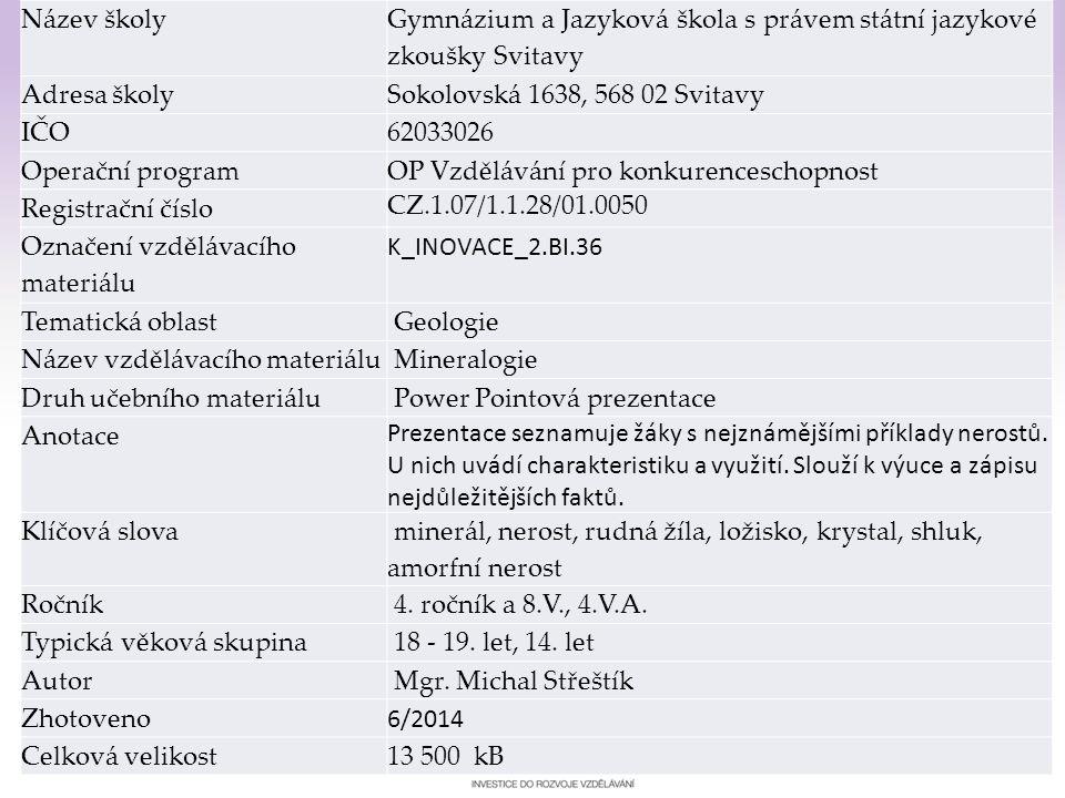 Gymnázium a Jazyková škola s právem státní jazykové zkoušky Svitavy Mineralogie 1
