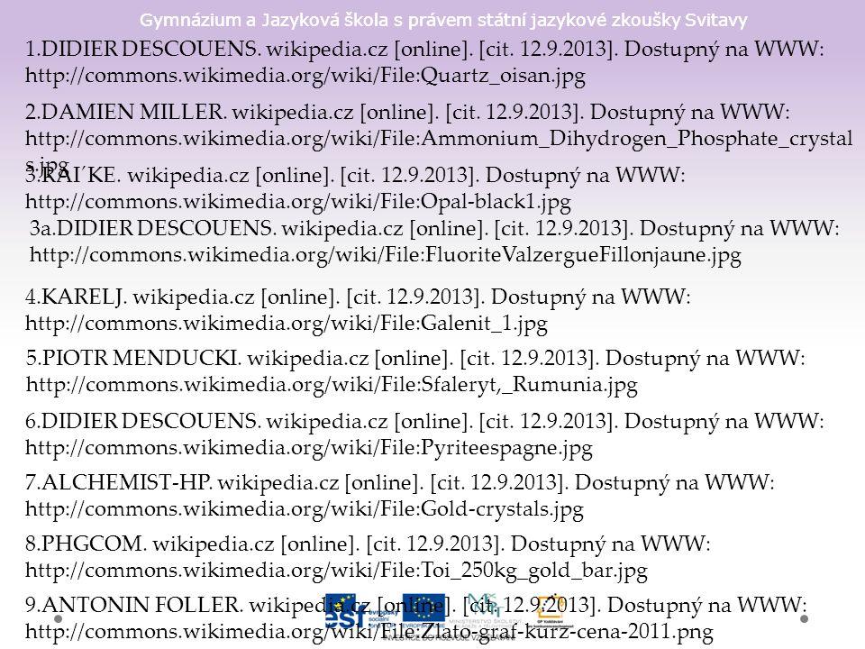 Gymnázium a Jazyková škola s právem státní jazykové zkoušky Svitavy 1.DIDIER DESCOUENS. wikipedia.cz [online]. [cit. 12.9.2013]. Dostupný na WWW: http