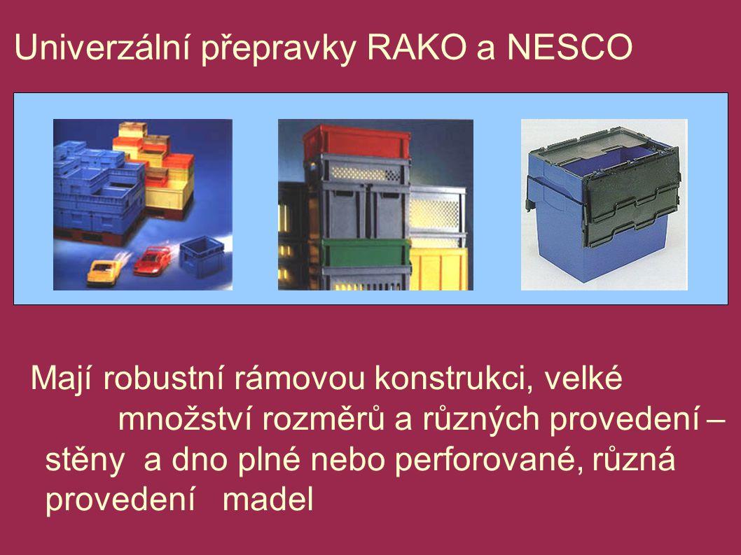 Univerzální přepravky RAKO a NESCO Mají robustní rámovou konstrukci, velké množství rozměrů a různých provedení – stěny a dno plné nebo perforované, různá provedení madel