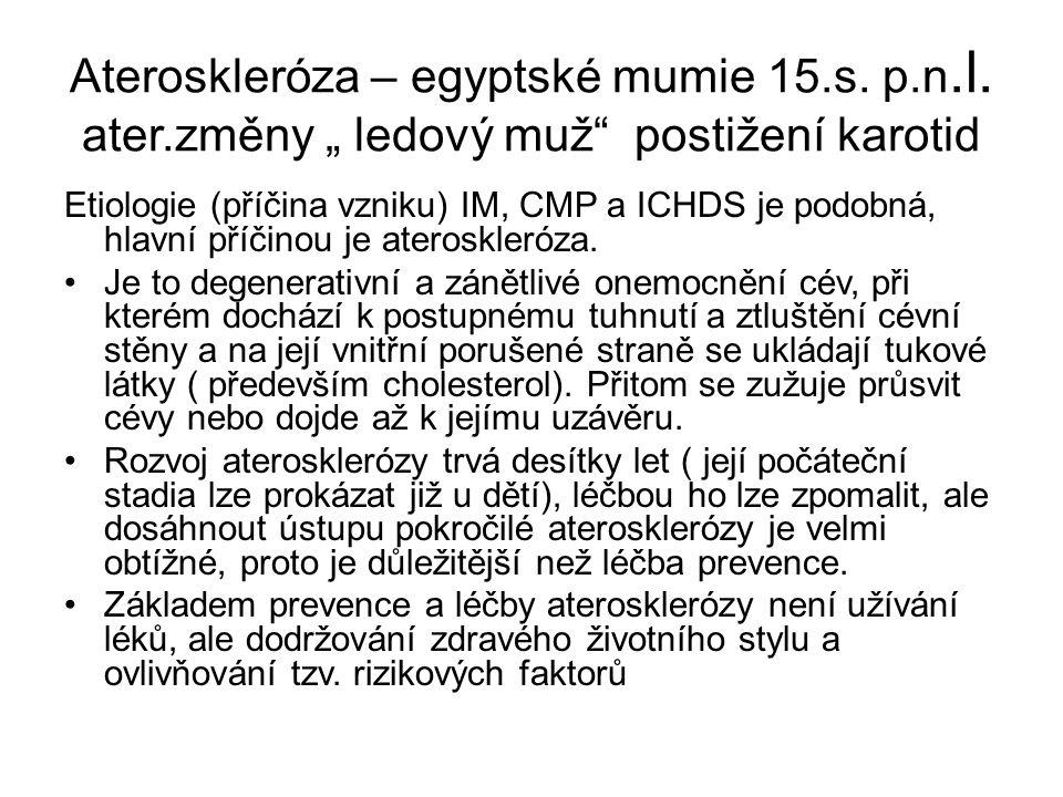 Ateroskleróza – egyptské mumie 15.s. p.n.l.