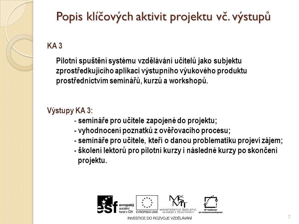 Popis klíčových aktivit projektu vč.