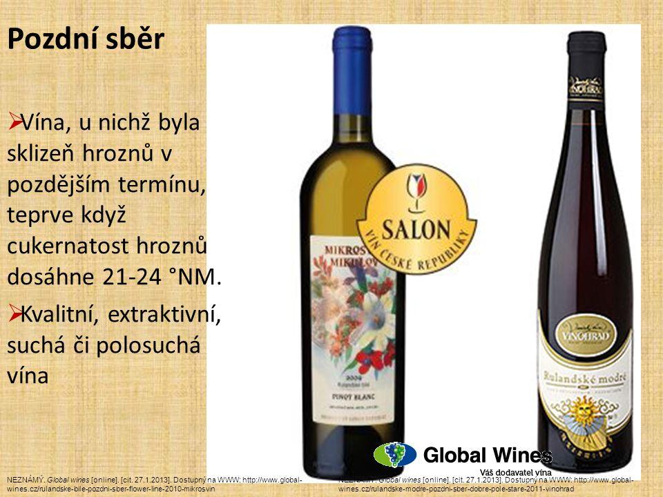 Pozdní sběr NEZNÁMÝ. Global wines [online]. [cit.