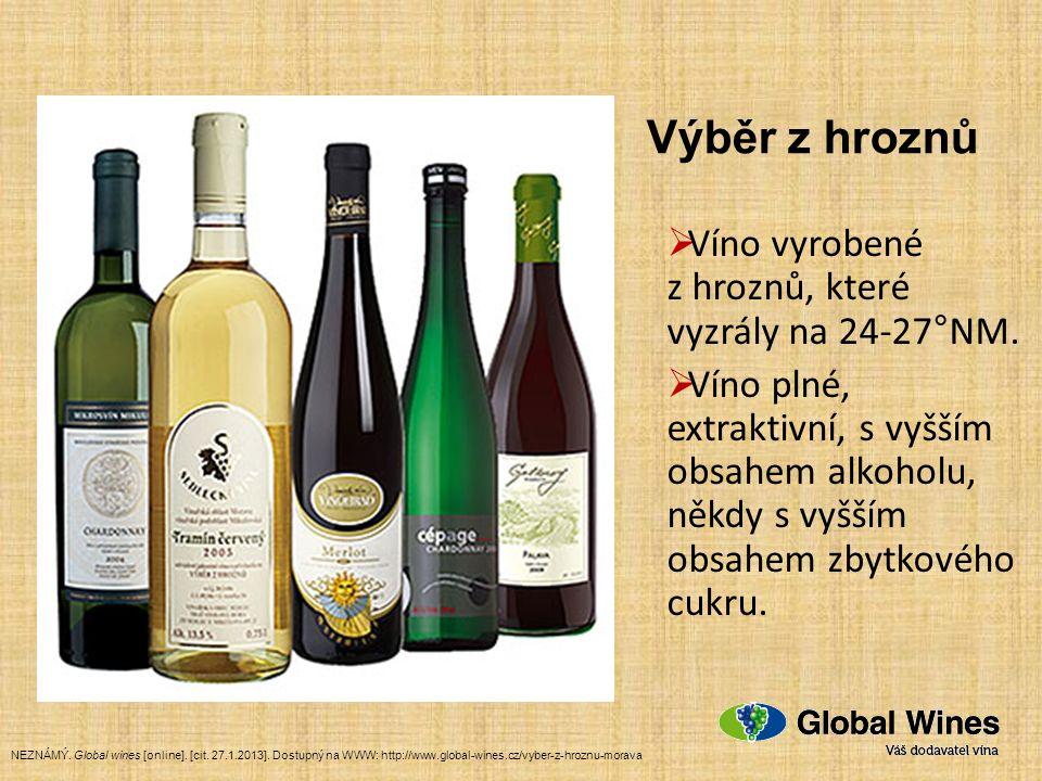  Víno vyrobené z hroznů, které vyzrály na 24-27°NM.