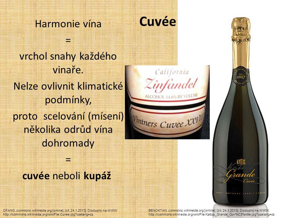 Cuvée Harmonie vína = vrchol snahy každého vinaře.