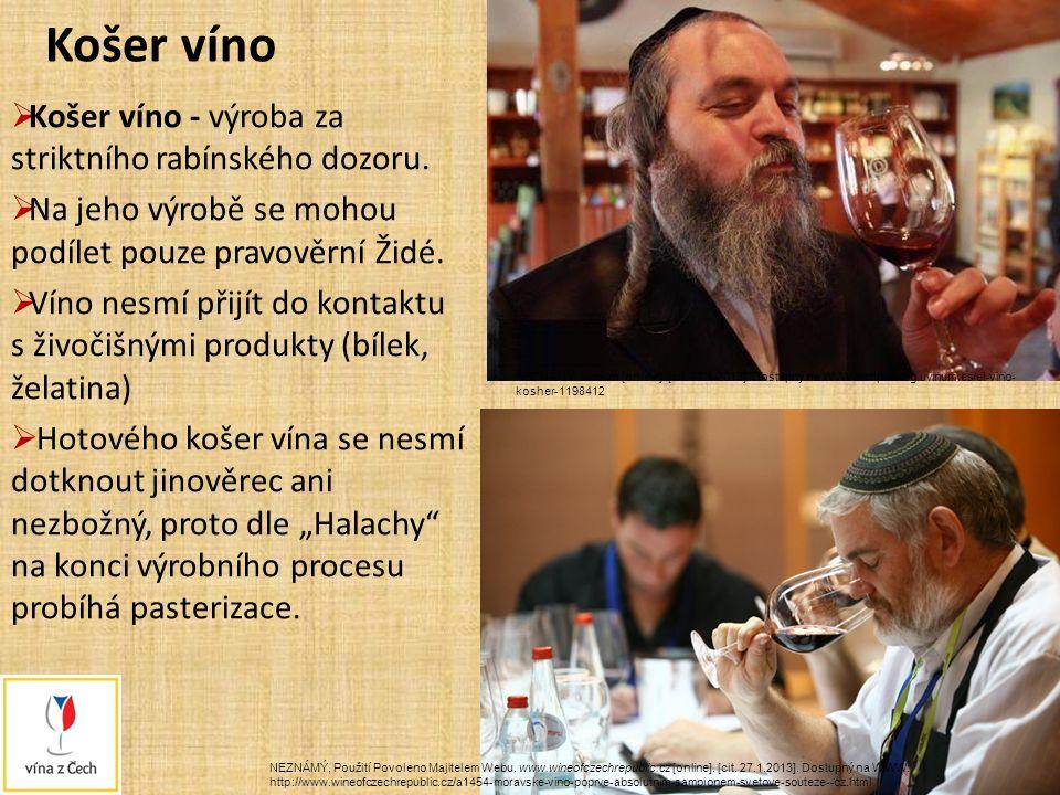 Košer víno  Košer víno - výroba za striktního rabínského dozoru.