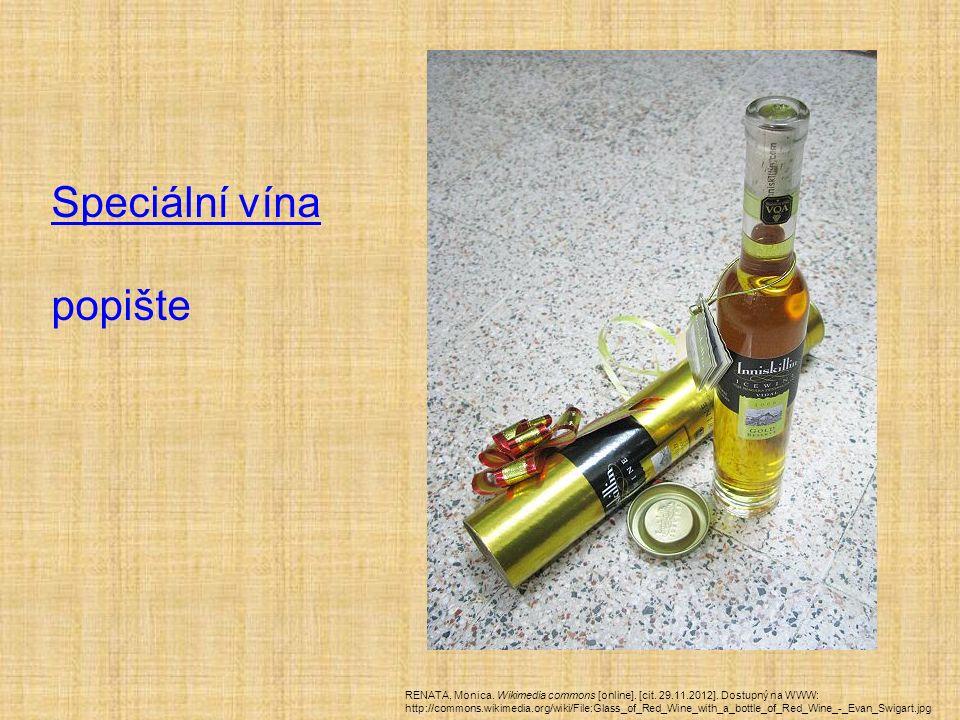 Speciální vína popište RENATA, Monica. Wikimedia commons [online].